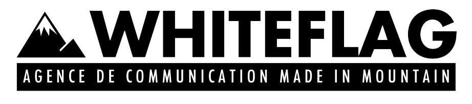 AGENCE WHITE FLAG COMMUNICATION - MADE IN MOUNTAIN - MAURIENNE - ALPES